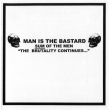 Man Is The Bastard ‎– Sum Of The Men