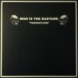 Man Is The Bastard ‎– Thoughtless Vinyl LP, Limited Edition Purple