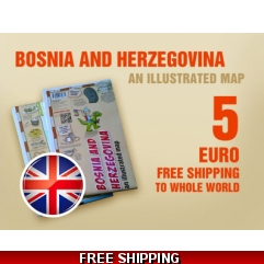 Bosnia and Herzegovina, an illustrated map! English