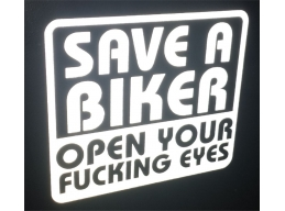 Reflective Save a Biker Open Your F*%ing Eyes Sticker | Stick and Glow Reflective Decals