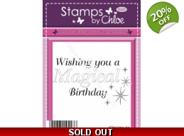 Stamps by Chloe - Have a Magical Birthday