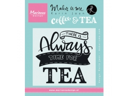 There Is Always Time For Tea Stamps - PRE-ORDER