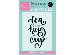 Tea Is Like A Hug In A Cup Clear Stamp - PRE-ORDER