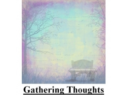 PT Gathering Toughts