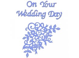 On Your Wedding Day - Sweet Dixie Everyday Dies