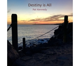 Destiny is All - CD of electric guitar instrumentals by Pat Kennedy