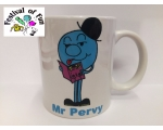 Mr Pervy - Naughty Mr Men Mug
