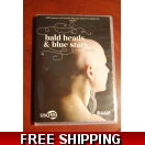 Bald heads & blue stars DVD