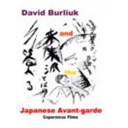 David Burliuk and the Japanese Avant-garde