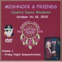 Mishnock & Friends Country Dance Weekend October 16 - 18, 2015