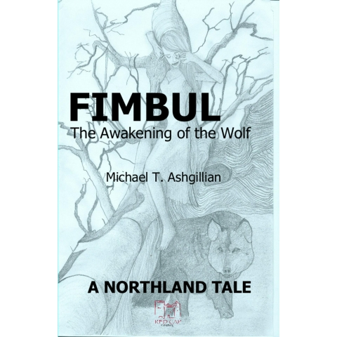 Fimbul: The Awakening of the Wolf