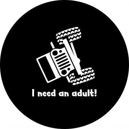 Spare Tire Cover with I Need An Adult