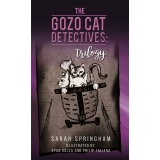 The Gozo Cat Detectives: A Trilogy