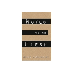 Notes on the Flesh