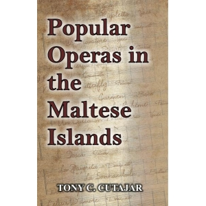 Popular Operas in the Maltese Islands