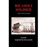 Ricasoli Soldier - A Novel Inspired by..
