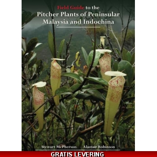 Field Guide to the Pitcher Plants of P..