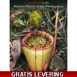 Field Guide to the Pitcher Plants of t..