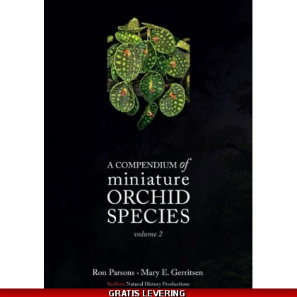 A Compendium of Miniature Orchids Vol. 2