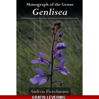 Monograph of the Genus Genlisea