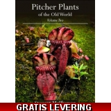 Pitcher Plants of the Old World Vol. 2
