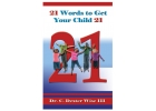 21 Words to Get Your Child 21