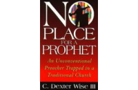 No Place for a Prophet ..