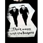 DON'T MESS WITH THE BADGERS T Details