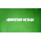 ANNOYING VEGAN t s..