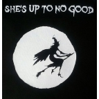 SHE'S UP TO NO GOOD t shirt Details
