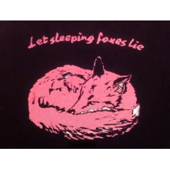 LET SLEEPING FOXES LIE T shirt