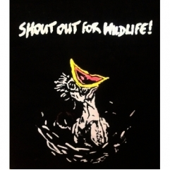 SHOUT OUT 4 WILDLIFE T