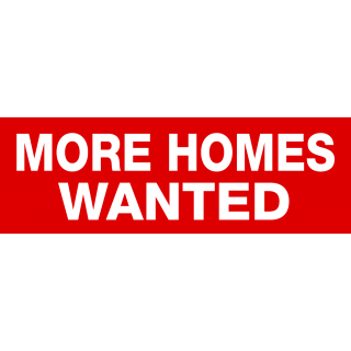 More Homes Wanted sticker 60x20cm
