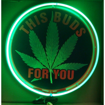 "Medical Marijuana ""This Buds For You"" Neon Sign 24"" Full Canned"