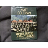 Pre Owned Book. Trains,Tracks and Tall..