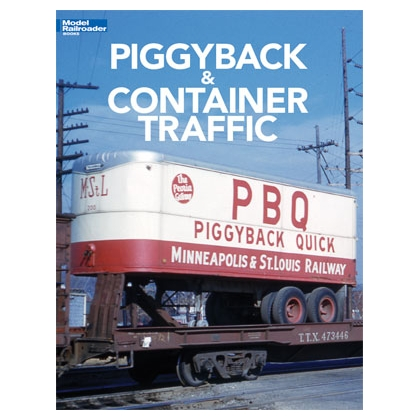Kalmbach. Piggyback and Container Traffic