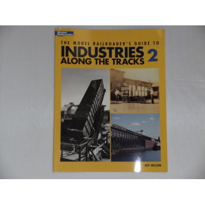 Kalmbach.Industries Along The Tracks Vol 2
