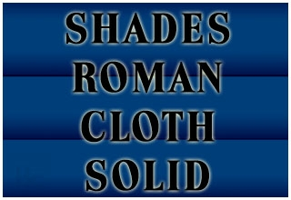 SHADES ROMAN CLOTH SOLID