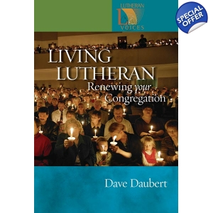Living Lutheran: Renewing Your Congregation