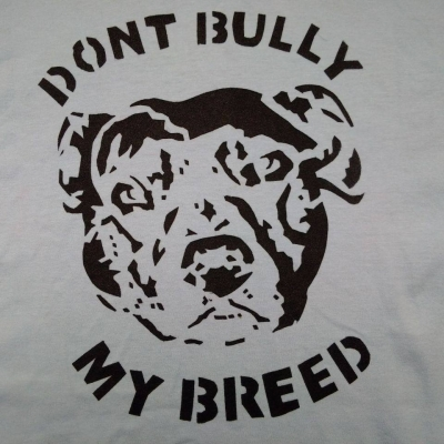 Dont Bully my Breed single colour