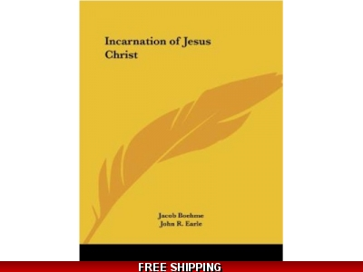 The Incarnation of Jesus Christ by Jacob Boehme 1993, Paperback, Reprint