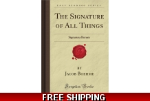 Signature Of All Things: Signatura Rerum Forgotten Books By Jacob Boehme New Paperback
