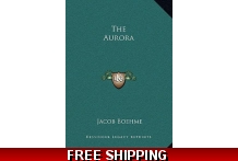 The Aurora Hardcover – 09/10/2010 - by Jacob Boehme