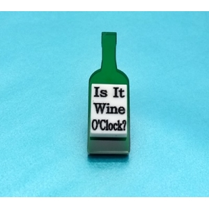 Limited Edition Is It Wine O'clock Pin