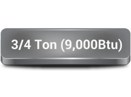 9000 Btu|3/4 Ton|(under 400 Sq Feet)