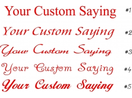 Your Custom Saying Stic..
