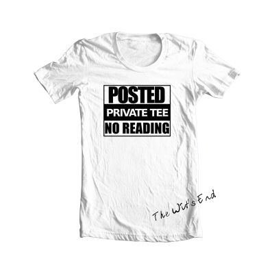 Posted - Private Tee - No Reading