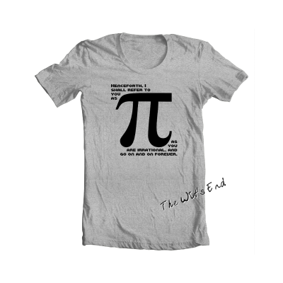 Henceforth, I Shall Refer To You As Pi tee
