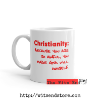 Mug 11oz Christianity - You Made ..