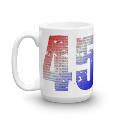 Mug 15oz Red White and Blue Impeach 45